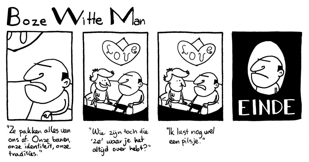 Boze Witte Man: Ze pakken alles af
